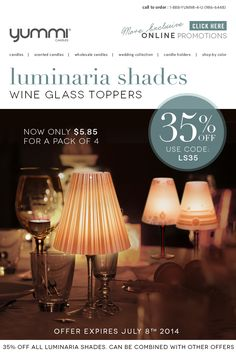 35% OFF Luminaria Shades - Wine Glass topper! Use Promo Code: LS35 at checkout.