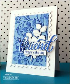 All I Do Is Stamp-- Designs by Vicki Dutcher: Seize the Birthday Challenge - Framed Happy Cake Day, Embossing Folder, Postage Stamps, I Card, Birthday Cards, Card Making, Challenges, Create, Inspiration