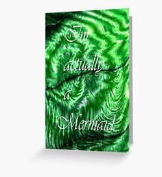 I´m Actually A Mermaid - Green  Greeting Card Mermaid Illustration, Illustration Art, Mermaid Quotes, Mermaid Artwork, Watercolor Mermaid, Mermaid Tale, Green Art, Surface Pattern, Fantasy Art