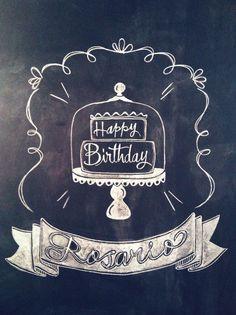Happy Birthday chalk design by Carolina Ro #chalkboard #chalkart #chalkdrawing #chalkdesign
