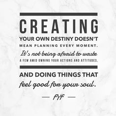 """Create your own destiny // manifest // waste a moment. Follow Your Feels on Instagram: """"Happy Thursday!! ✨ Just some #thursdaythoughts 👩🏻💻#thursdayfeels 📚#manifest"""""""