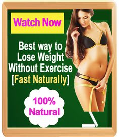 how to lose weight without exercise naturally
