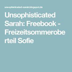 Unsophisticated Sarah: Freebook - Freizeitsommeroberteil Sofie