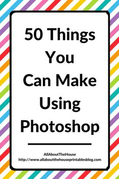 Photoshop is a very powerful software – you can do so many more things than just edit photos. I use it mainly to make printables, patterns, labels, recipe binder printables and party printables.