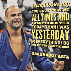 Bernardo Faria Brazilian Jiu-jitsu quote BJJ
