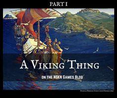 The NSKN Blog: A Viking Thing (Part 1)