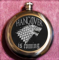 Hey, I found this really awesome Etsy listing at https://www.etsy.com/listing/483917835/funny-flask-hangover-is-coming-geekery