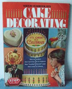 VINTAGE 1977  Wilton Yearbook Cake Decorating Soft Cover 191 Pages #WiltonCakeDecoratingBooks