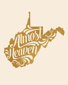 West Virginia Printable Almost Heaven Take Me by InkLaneDesign