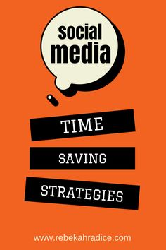 5 Time Saving Strategies for Social Media Success