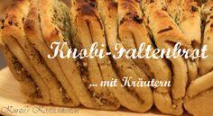 Kurze´s Köstlichkeiten: Leckere Grillbeilagen: Knobi-Faltenbrot