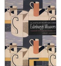 Edinburgh Weavers was one of the most important textile companies of the twentieth century. Alastair Morton, visionary art director of the company, commissioned a remarkable series of textiles from leading British artists. This study traces his wide-ranging career and records the history of Edinburgh Weavers and the glorious textiles it produced.