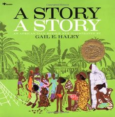 A Story A Story by Gail Haley