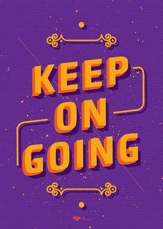 Keep on goin
