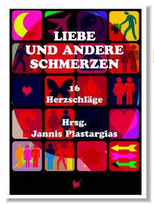 http://www.amazon.de/Liebe-andere-Schmerzen-16-Herzschl%C3%A4ge/dp/3942223236/