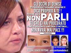 """Blog di Informazione - Cerchiamo Denise       www.cerchiamodenise.it  ♥: PIERA MAGGIO: """"GLI OCCHI DI DENISE TI PERSEGUITERA..."""