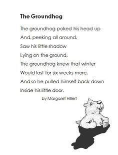 Cute poem for Groundhog Day Preschool Groundhog, Preschool Poems, Groundhog Day Activities, Holiday Activities, February Holidays, School Holidays, School Fun, School Ideas, High School