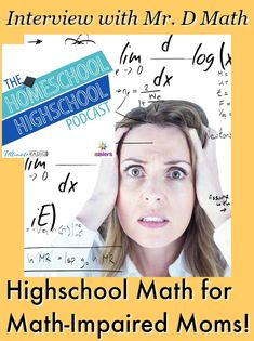 Homeschool Highschool Podcast Ep Highschool Math for Math-Impaired Moms. Do you hate math? Don& worry! Interview with Mr. of Mr D Math Podcast. High School Curriculum, Writing Curriculum, Homeschool Math, High School Organization, Consumer Math, Math Lesson Plans, Parenting Articles, Home Schooling, High School Students