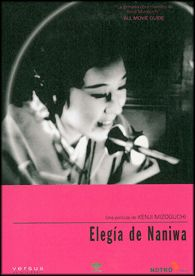 Elegía de Naniwa (1936) Xapón. Dir.: Kenji Mizoguchi. Drama. Cine social. Prostitución - DVD CINE 2132-I