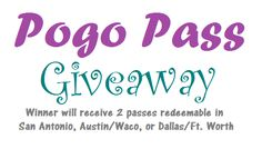 Pogo Pass Giveaway (San Antonio, Austin, or Dallas)! – Coupons Are My Currency