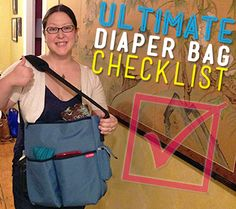 The Ultimate Diaper Bag Checklist for Moms on the Go!