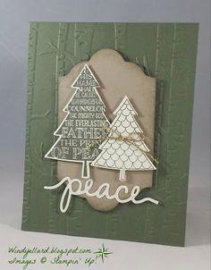 Windy's Wonderful Creations: Prince of Peace, Stampin' Up!, Perfect Pines dies, Peaceful Pines, Lots of Labels dies, Woodland emboss folder, Christmas Greetings dies