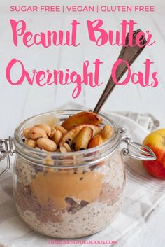 Peanut Butter Overnight Oats - The Queen of Delicious
