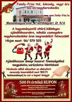 A Mikulás is a Family-Frissben tölti fel batyuját, tedd Te is ezt! ;) www.family-friss.hu Rendelj most: 96/ 579 525 Ted