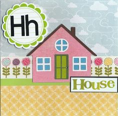 Cricut Kate's ABCs: house