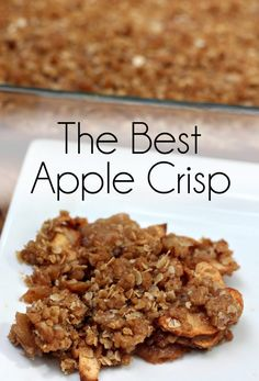The Best Apple Crisp Ive Ever Eaten Easy Apple Crisp Double Crust Apple Crisp Apple Picking Homemade Apple Crisp Cinnamon Apple Crisp Homemade Apple Crisp, Best Apple Crisp Recipe, Vegan Apple Crisp, Caramel Apple Crisp, Apple Crisp Easy, Apple Crisp Recipes, Apple Crisp Without Oats, Apple Crisp Topping, Crumble Topping