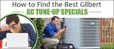 How to Find the Best Gilbert AC Tune-Up Specials - http://hayscoolingandheating.com/best-gilbert-ac-tune-up-specials/