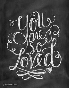 You Are So Loved Print Valentine Print Chalkboard by LilyandVal