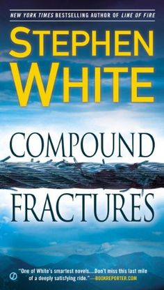 Compound Fractures by Stephen White http://www.amazon.com/dp/0451468163/ref=cm_sw_r_pi_dp_hLc3tb0N8TZ3CMF7