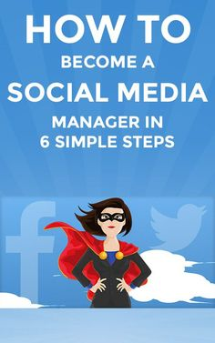 How to Become a Social Media Manager in 6 Simple Steps