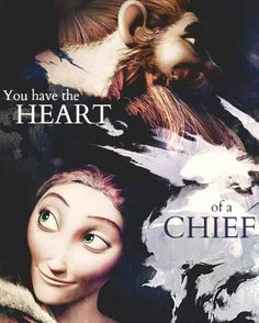 You have the Heart of a Chief