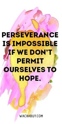 / Perseverance Quotes To Empower You to Never Give Up Perseverance Quotes, Leadership Quotes, Jokes Quotes, Life Quotes, Qoutes, Inspirational Quotes For Women, Motivational Quotes, Unforgettable Quotes, Rainbow Quote