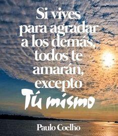 Frases Paulo Coelho En Pinterest