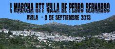 I Marcha BTT Villa de Pedro Bernardo - TiétarTeVe