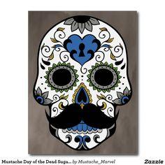 Mustache Day of the Dead Sugar Skull Postcard Sugar Skull Images, Sugar Skull Artwork, Sugar Skull Design, Mexican Skulls, Mexican Art, Moustache, Sugar Scull, Crane, Sugar Skull Tattoos