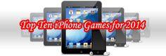 iPhone Games for 2014 : Top Ten