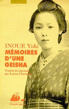 """Mémoires d'une geisha - Yuki Inoue. A lire... Mais il y a des longueurs, par contre beaucoup de pudeur, et le long trajet laborieux d'une petite fille pour devenir geisha... Une tradition, qui nous surprend, petites filles vendues, et adoptées par """"la mère"""", maîtresse d'une maison de geishas... Compliqué, tout cela, dur et vénal! Ce sont des artistes, chanteuses, danseuses, connaissant la cérémonie du thé etc... Une initiation terrible en tout!"""