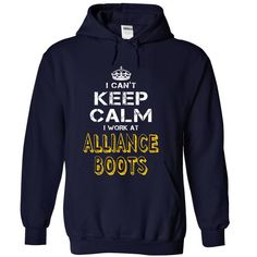 #Funnyt-shirt... Cool T-shirts  Price: $35.00Purchase Now  Low cost Codes View photographs & pictures of I cant keep calm i work at Alliance Boots t-shirts & hoodies:For those who do not completely love our design, you'll be able to SEARCH your favourite on...