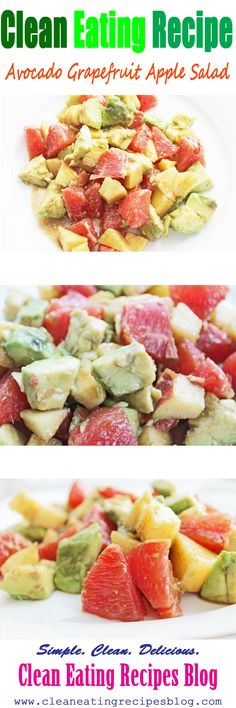 Easy healthy recipe for Clean Eating Diet: avocado grapefruit apple salad