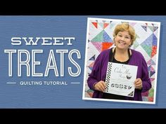 MSQC Tutorial - Sweet Treats Quilt
