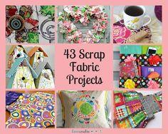 43 Scrap Fabric Projects