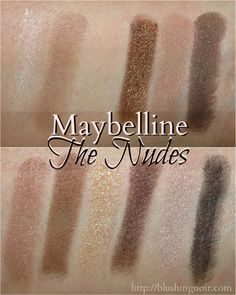 Maybelline The Nudes Expert Wear Palette Swatches Makeup Tips, Eye Makeup, Makeup Products, Makeup Ideas, Beauty Products, Maybelline, Best Drugstore Makeup, Best Eye Cream, Makeup To Buy