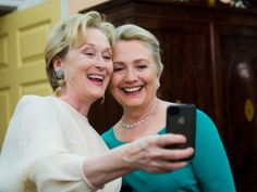 #Selfie with Hilary Clinton and Meryl Streep