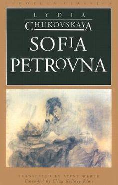 Sofia Petrovna  by Lydia Chukovskaya, Aline Werth (Translation)