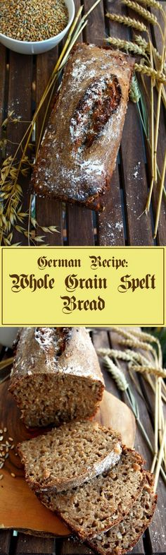Whole Grain Spelt Bread - super healthy and delicious alternative to usual wheat…
