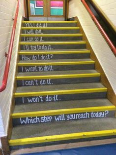 Which step will you reach today? Growth Mindset Activities, Growth Mindset Quotes, Growth Mindset Display, Visible Learning, Fixed Mindset, School Murals, School Hallways, School Displays, Classroom Displays